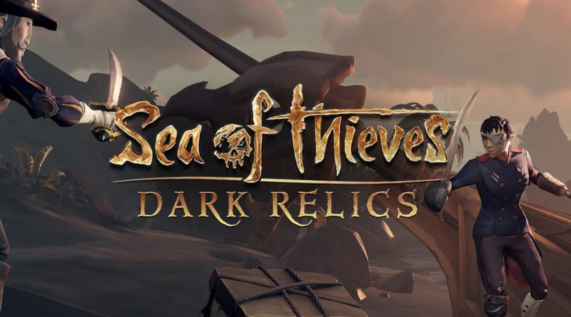 Sea of Thieves: Dark Relics
