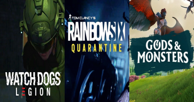 Watch Dogs Legion, Rainbow Six Quarantine, Gods & Monsters