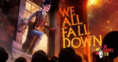 We All Fall Down We Happy Few