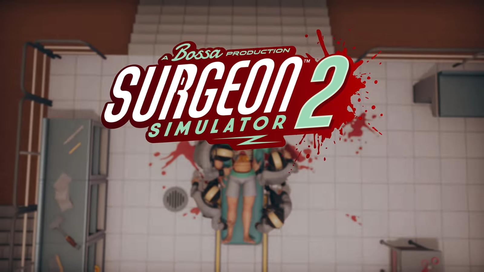 Annunciato Surgeon Simulator 2 tramite un trailer