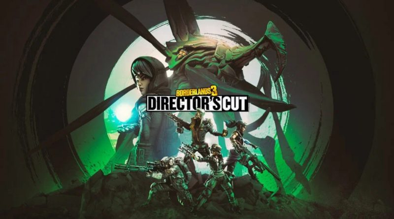 "Borderlands 3 ""Director's Cut"""