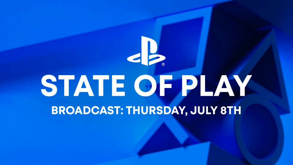 State of Play 08/07/21